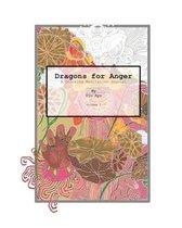 Dragons for Anger