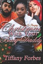 Christmas With Your Baby Daddy