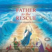 Father to the Rescue