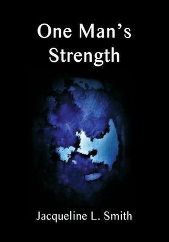 One Man's Strength