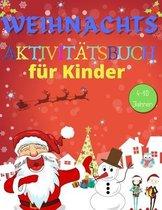 Weihnachts Aktivitatsbuch fur Kinder 4-10 Jahren