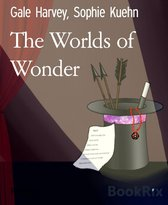 The Worlds of Wonder