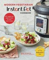 Modern Vegetarian Instant Pot (R) Cookbook