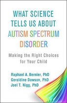 Omslag What Science Tells Us about Autism Spectrum Disorder