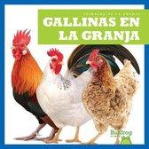 Gallinas En La Granja (Chickens on the Farm)