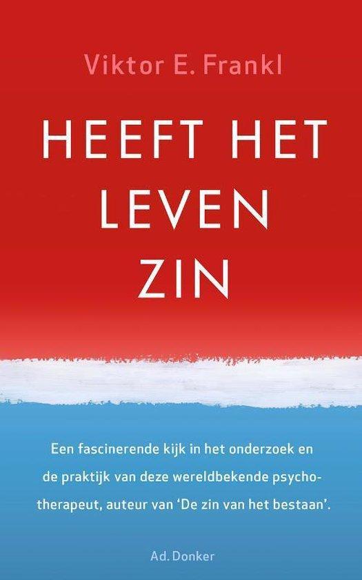 Boek cover Heeft het leven zin van Viktor E. Frankl (Paperback)