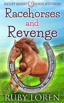 Racehorses and Revenge
