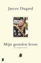 Boek cover Mijn gestolen leven van Jaycee Dugard (Paperback)
