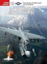 Boek cover A-7 Corsair II Units 1975-91 van Peter Mersky