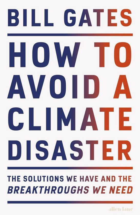 Boek cover How to Avoid a Climate Disaster van Bill Gates (Hardcover)