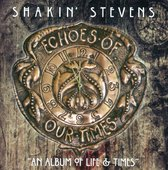 Echoes Of Our Times (Deluxe Edition)