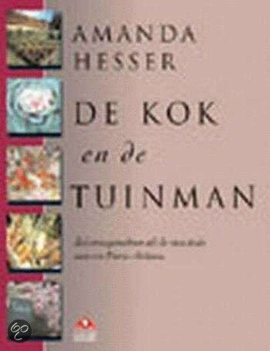 De Kok En De Tuinman - Amanda Hesser |