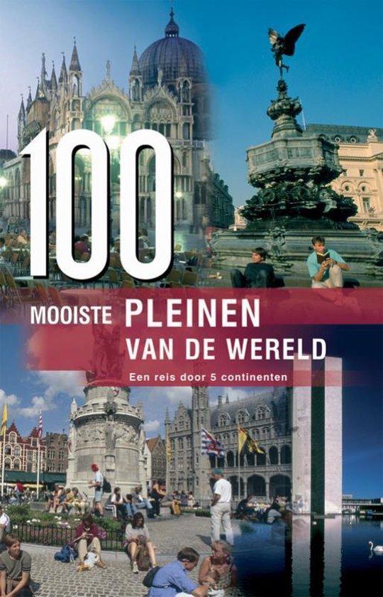 Cover van het boek '100 mooiste pleinen van de wereld' van  Onbekend