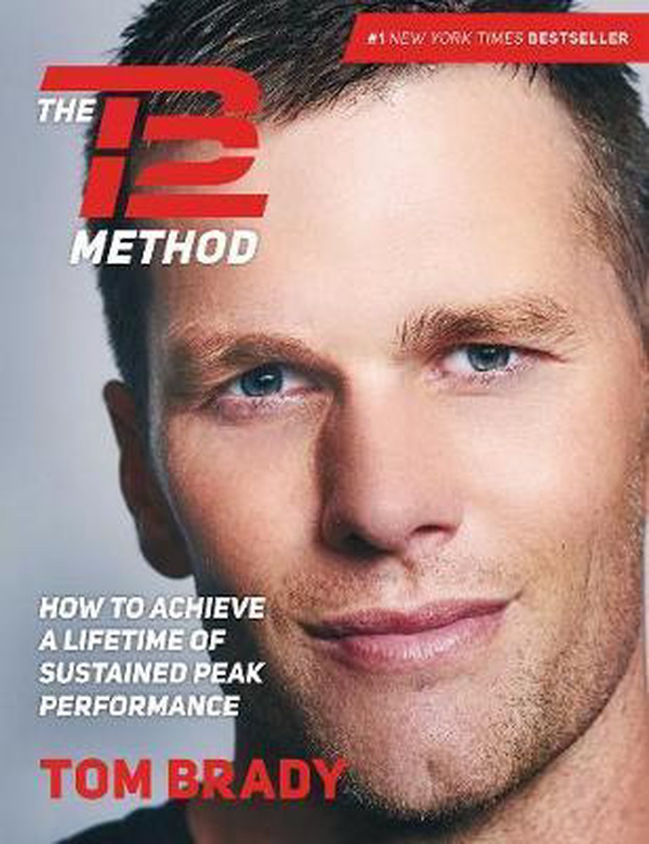 The TB12 Method - Tom Brady