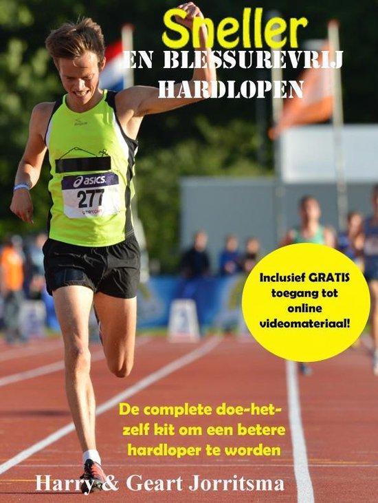 Sneller en blessurevrij hardlopen - Geart Jorritsma |