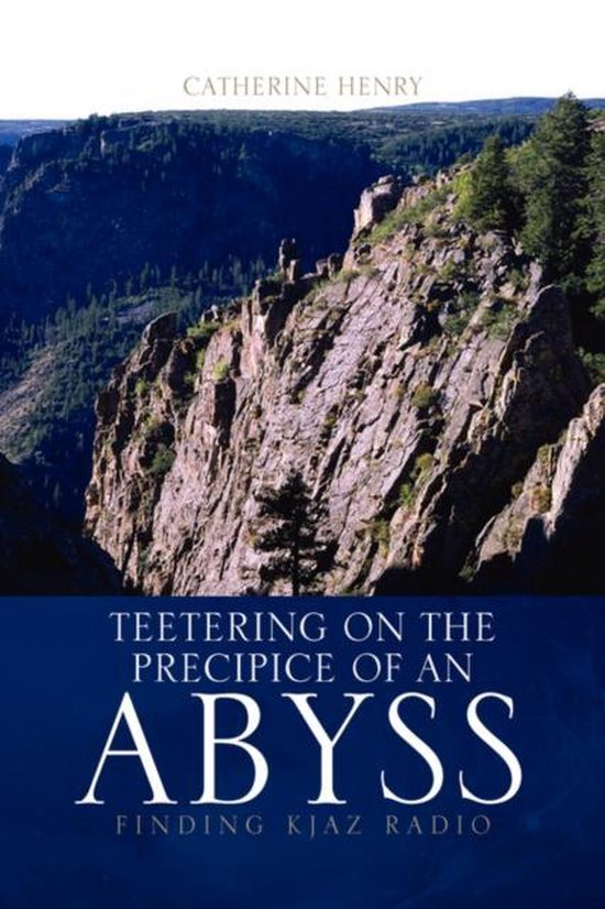 Teetering on the Precipice of an Abyss