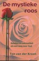 De mystieke roos