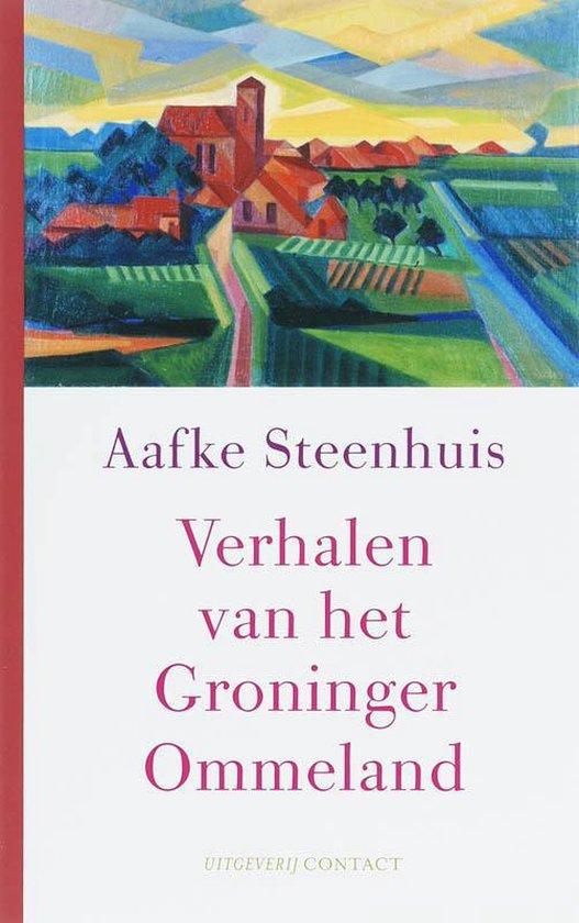 Verhalen van het Groninger Ommeland - Aafke Steenhuis | Readingchampions.org.uk