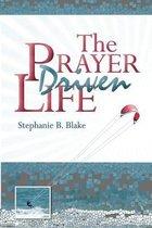 The Prayer Driven Life