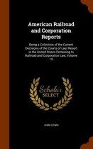 American Railroad and Corporation Reports