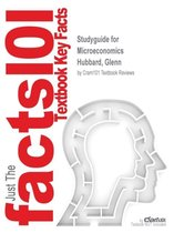Studyguide for Microeconomics by Hubbard, Glenn, ISBN 9780138126728