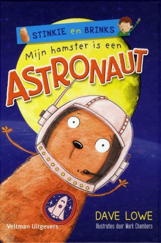 Boek cover Mijn hamster is een astronaut van Dave Lowe (Hardcover)