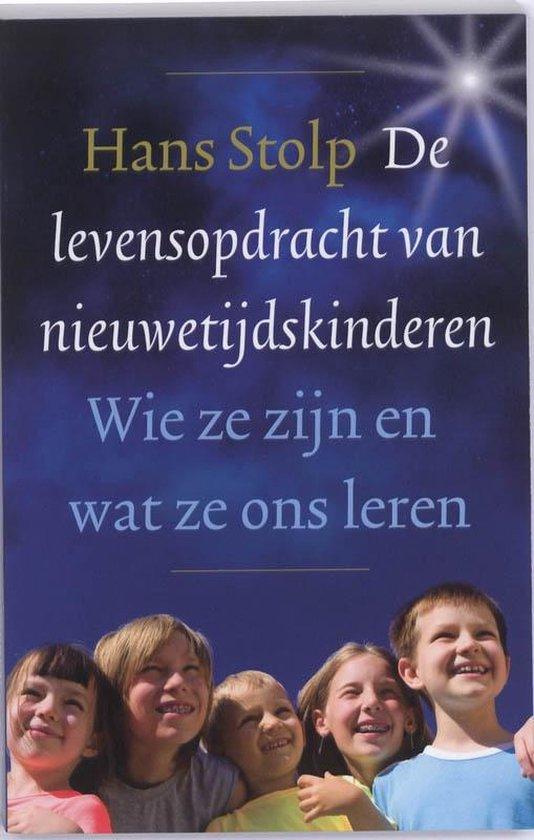 Boek cover De levensopdracht van nieuwetijdskinderen van Hans Stolp (Paperback)