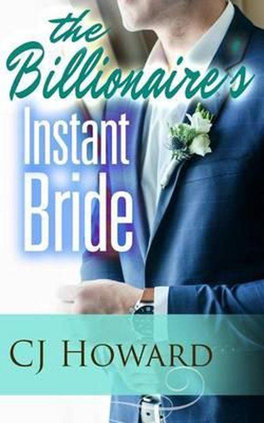 The Billionaire's Instant Bride