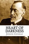 Heart of Darkness: HEART OF DARKNESS By Joseph Conrad