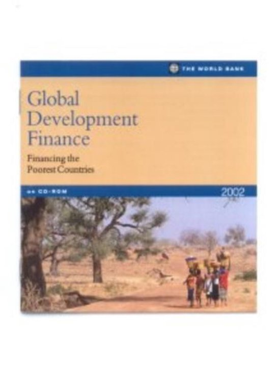 Global Development Finance  Financing the Poorest Countries;Single User Version