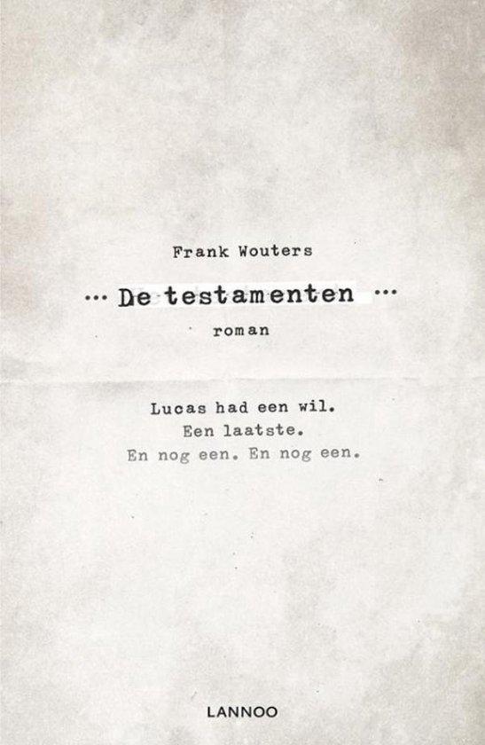 De testamenten - Frank Wouters |