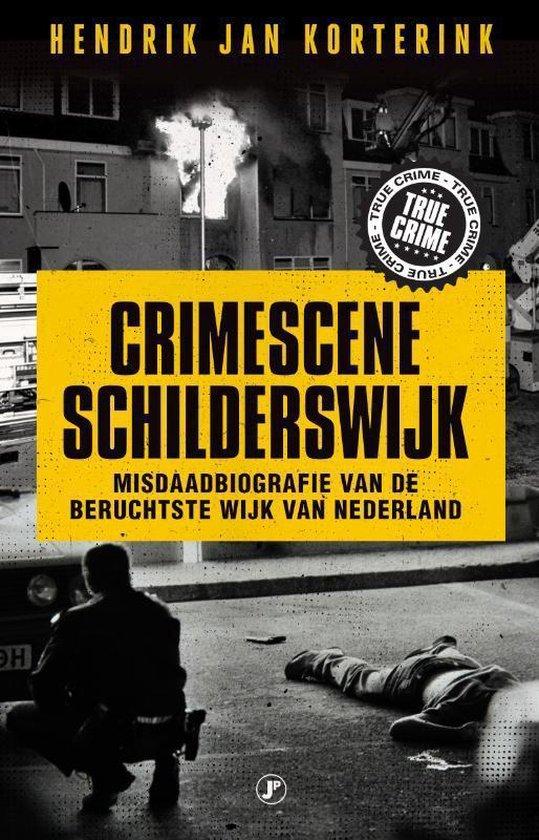 Crimescene Schilderswijk - Hendrik Jan Korterink |