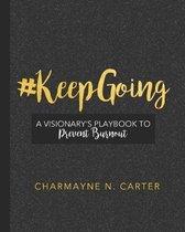 #keepgoing