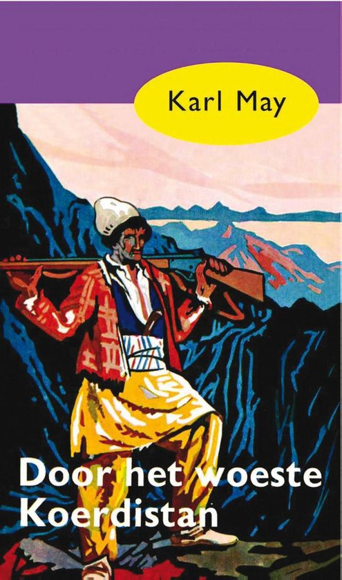 Karl May 17 - Door het woeste Koerdistan - Karl May | Readingchampions.org.uk