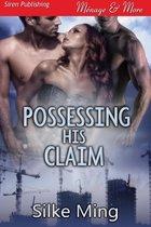 Possessing His Claim