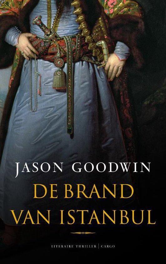 De Brand Van Istanbul - J. Goodwin |