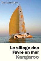 Le Sillage Des Favre En Mer