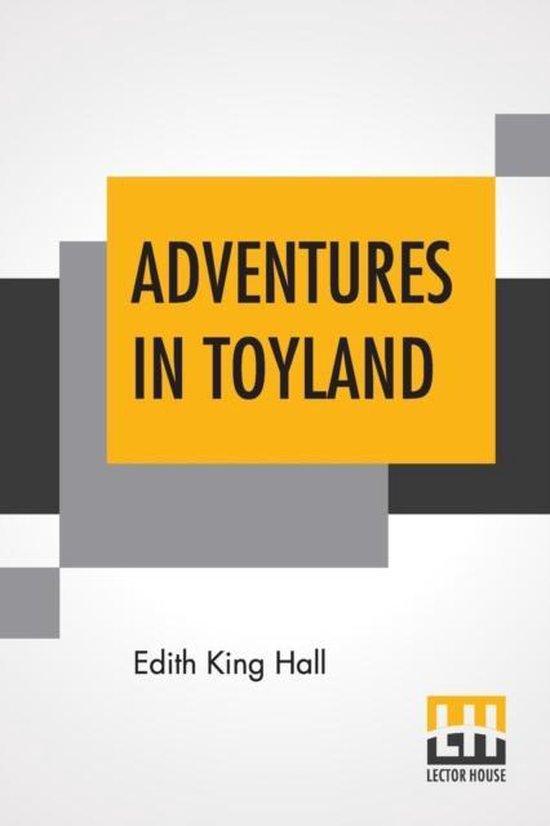 Adventures In Toyland