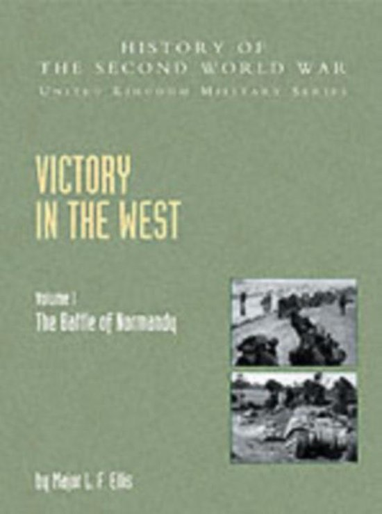 Victory in the West, Volume I