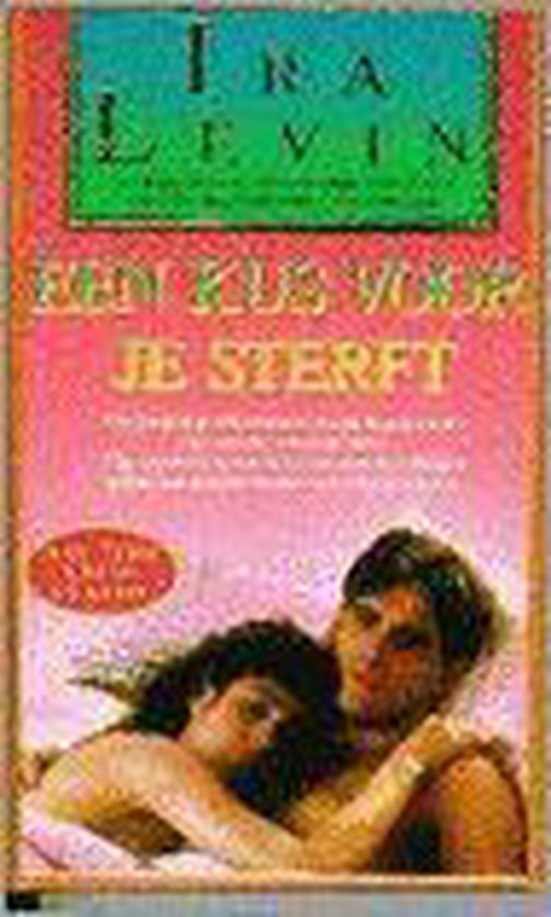 Een kus voor je sterft - Ira Levin |