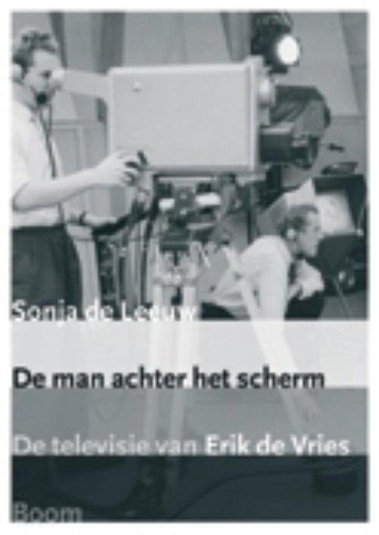 Cover van het boek 'De man achter het scherm + DVD' van Sepha de Leeuw
