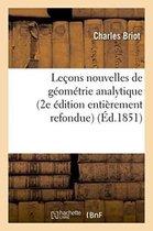Lecons Nouvelles de Geometrie Analytique 2e Edition Entierement Refondue