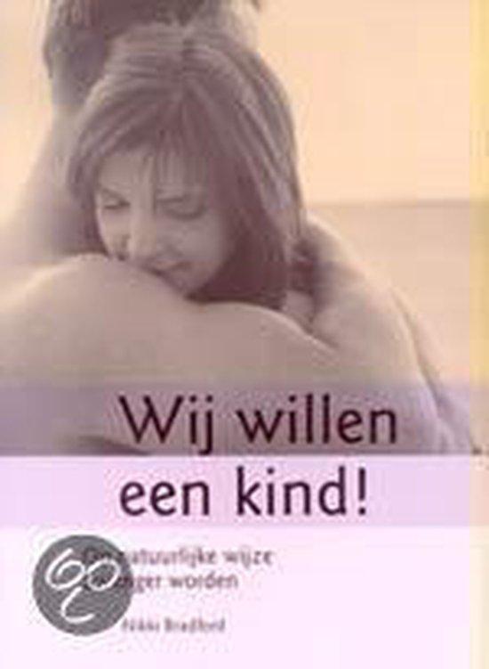 Wij Willen Een Kind! - Nikki Bradford | Fthsonline.com