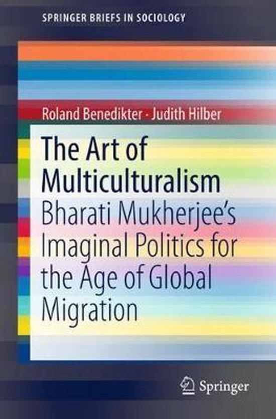 Boek cover The Art of Multiculturalism van Roland Benedikter (Paperback)