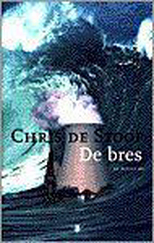 De bres - Chris de Stoop |