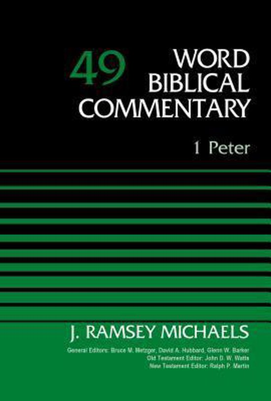 Boek cover 1 Peter, Volume 49 van J. Ramsey Michaels (Hardcover)