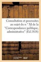Consultation et poursuites au sujet du n  Degrees XI de la  Correspondance politique et administrative