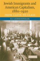 Boek cover Jewish Immigrants and American Capitalism, 1880-1920 van Eli Lederhendler