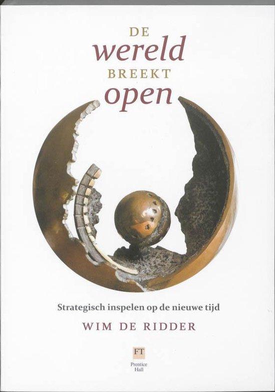De wereld breekt open - Wim de Ridder pdf epub