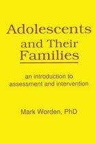 Adolescents and Their Families